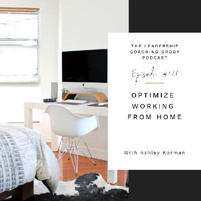 Optimize Working From Home with Ashley Korman and Liz Howard