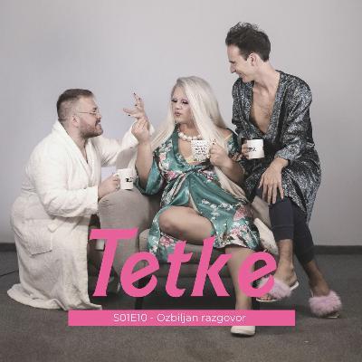 Tetke - S01E10 - Ozbiljan razgovor