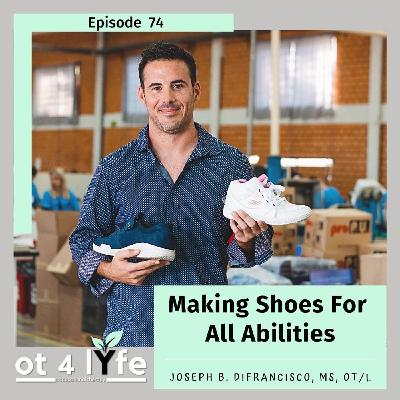 Making Shoes For All Abilities with Joseph DiFrancisco