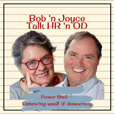 Episode 4: Power Shift - Embracing small 'd' democracy