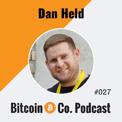 Dan Held: Silicon Valley Fundamentally Doesn't Understand Bitcoin