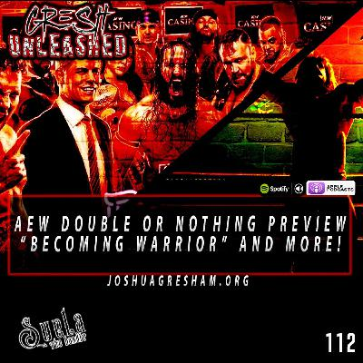 """WWE and NJPW Partnership? AEW Double or Nothing 2021 Preview, """"Becoming Warrior"""" Dark Side of The Ring and more!   112"""