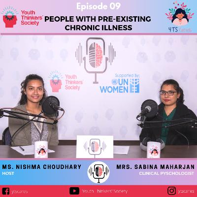 Episode 09 - People with Pre-existing Chronic Illness