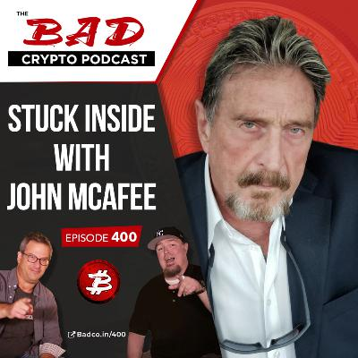 Stuck Inside with John McAfee