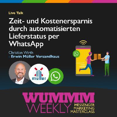 Christian Wirth – Wie managt man 10.000 Anfragen im Monat zum Lieferstatus per WhatsApp?
