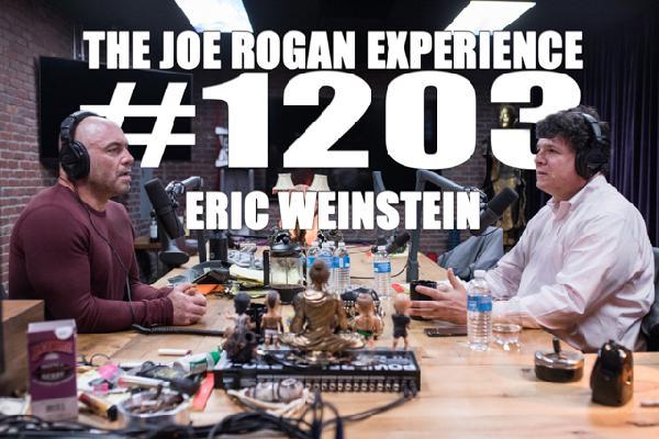 #1203 - Eric Weinstein