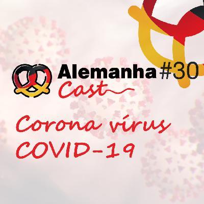 #30 Coronavírus