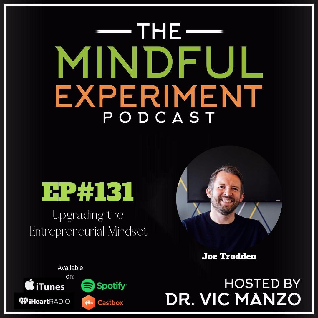 EP#131 - Upgrading the Entrepreneurial Mindset