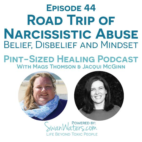 E44 - Road Trip of Narcissistic Abuse