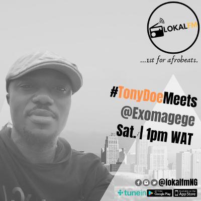 LokalFM Presents: @TonyDoeVO Meets... @Exomagege