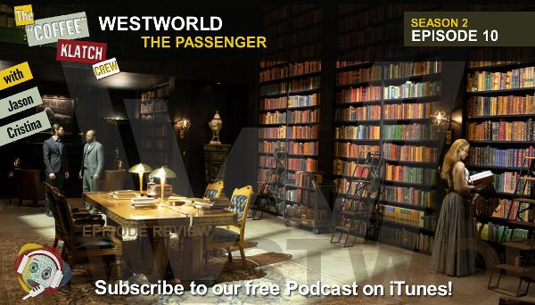 WW – Westworld S2 E10 The Passenger - Westworld