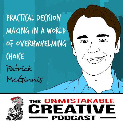 Patrick McGinnis | Practical Decision-Making in a World of Overwhelming Choice