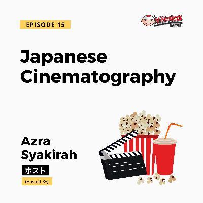 S2E1: Japanese Cinematography