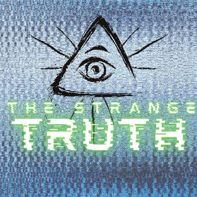 The Strange Truth Episode 20: Prepping for the Great Reset