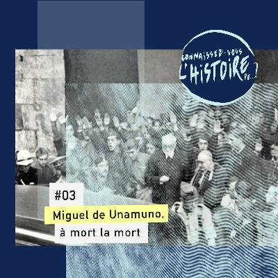 Miguel de Unamuno, à mort la mort