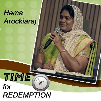 Finding The Lost Mission 7 on Time For Redemption with Hema Arockiaraj
