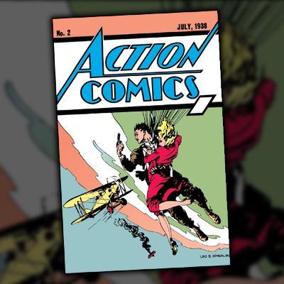 Action Comics #2 (July, 1938)