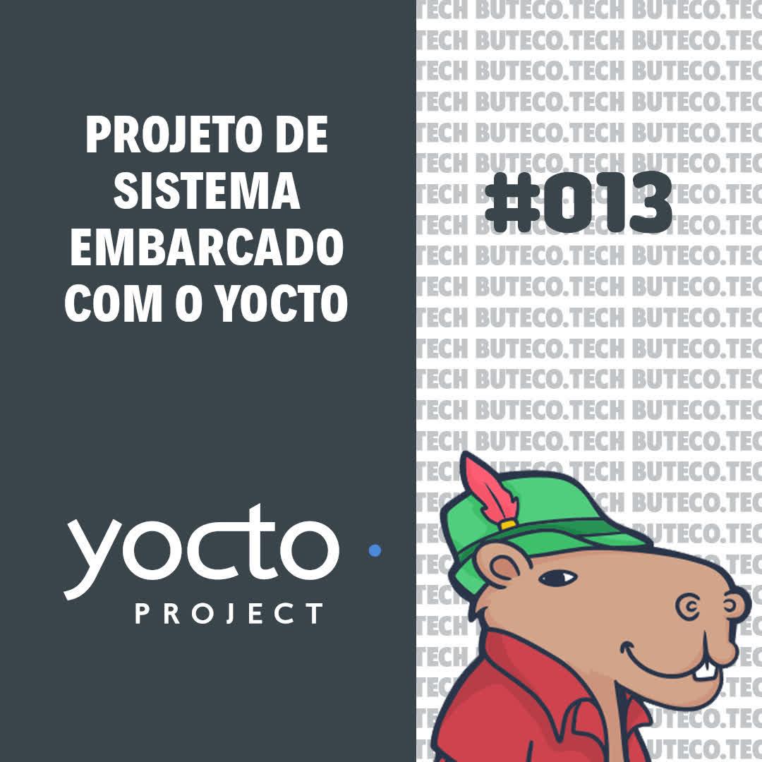 Projeto de sistema embarcado com o Yocto