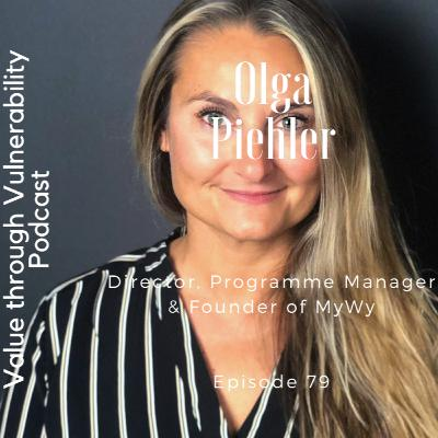 Episode 79 - Olga Piehler, Director, Programme Manager and Founder of MyWy