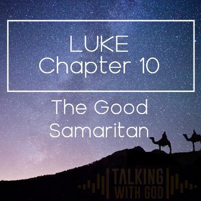 15 Days to Christmas - Luke Chapter 10 - The Good Samaritan