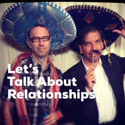 Let's talk about Relationships