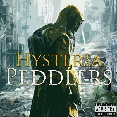 Episode 85: Hysteria Peddlers