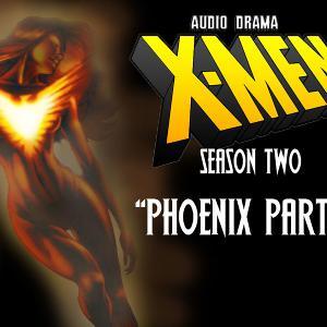 S2 Episode 5: Phoenix Part 1