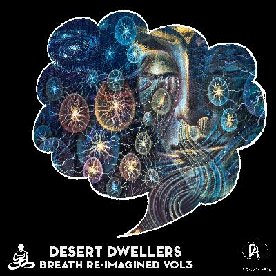 Premiere: Desert Dwellers — Longing For Home (Speaking In Tongues Remix) [Dreaming Awake Records]
