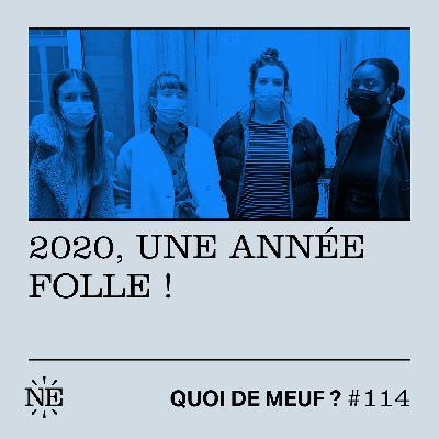 #114 - 2020, une année folle !