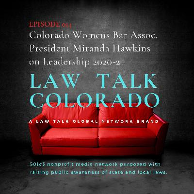 014. Colorado Women's Bar Association President 2020 Miranda Hawkins on Leadership