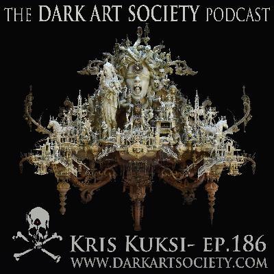 Kris Kuksi- Ep. 186
