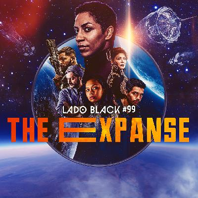 Lado Black #99 • The Expanse