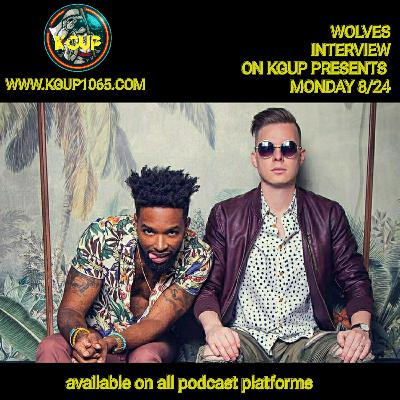 Wolves on KGUP PRESENTS