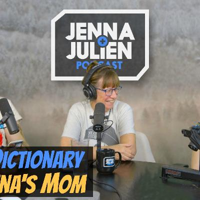 Podcast #267 -  Urban Dictionary with Jenna's Mom