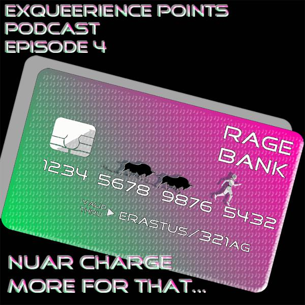 Episode 4 Nuar Charge More For That