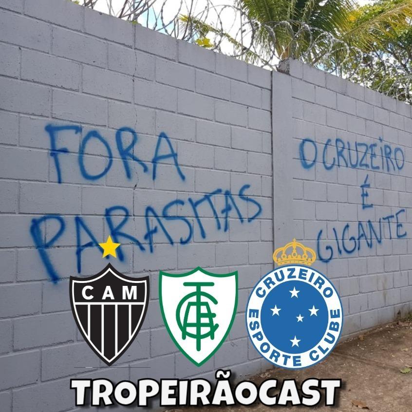 TROPEIRÃOCAST 013 - Cruzeiro seguindo o manual do rebaixamento?