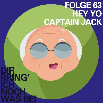 Hey Yo Captain Jack