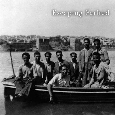 Escaping Farhud: The Joseph Samuels Story