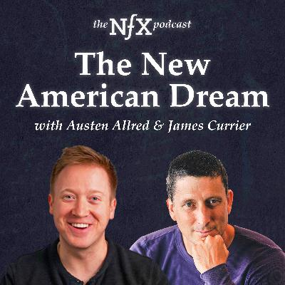 Austen Allred (Co-Founder of Lambda School) & James Currier (NFX) on The New American Dream