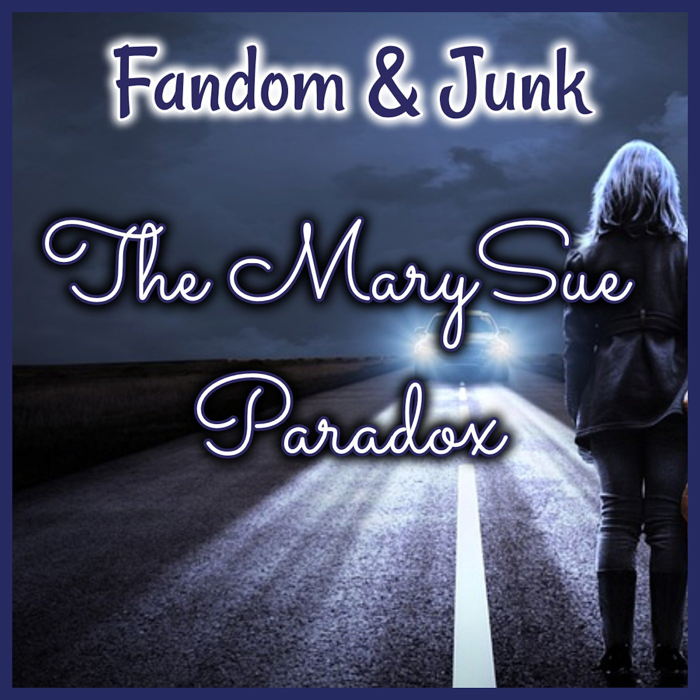 Fandom & Junk: The Mary Sue Paradox