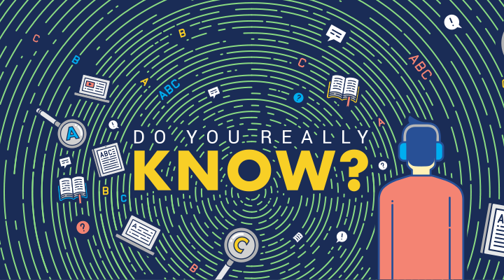 Do you really know?