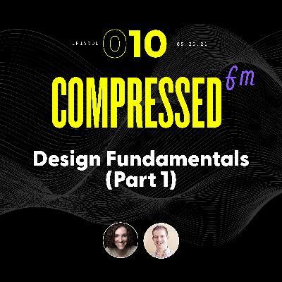 10 | Design Fundamentals (Part 1)