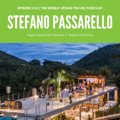 #12 | Vegan Resorts and Retreats in Thailand and Sicily | Stefano from Kapuhala