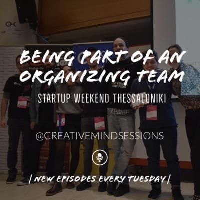 Being part of an organizing team | Startup Weekend Thessaloniki