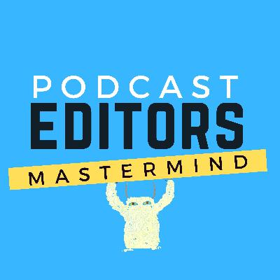 Podcasting Editors: How to Find, Hire, and Manage a Subcontractor – PEM0030
