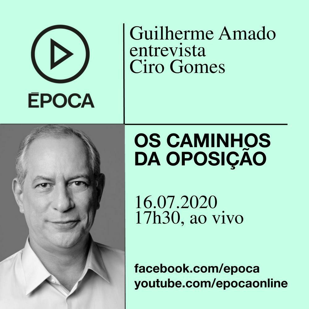 16/07/2020   Guilherme Amado, da Revista Época, entrevista Ciro Gomes