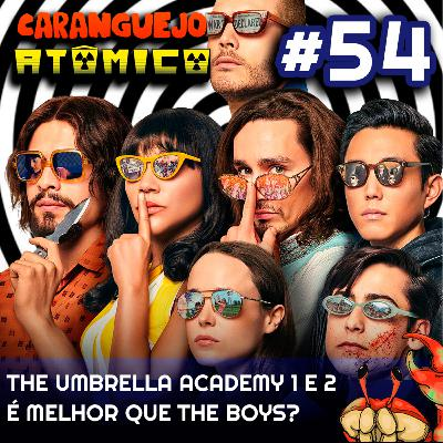 The Umbrella Academy 1 e 2 é melhor que The Boys?