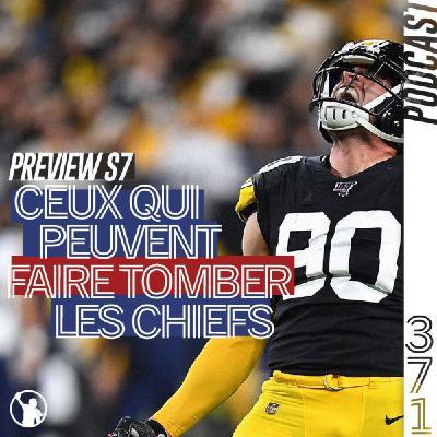 Preview S7 : qui pour faire tomber les Chiefs en AFC ?