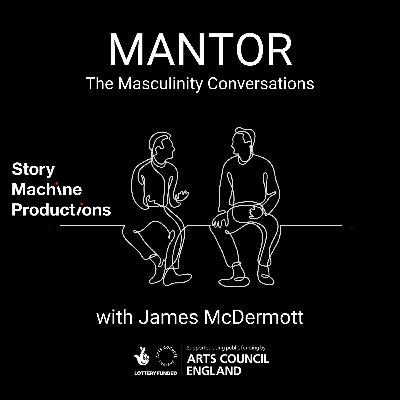 Mantor: The Masculinity Conversations - Trailer