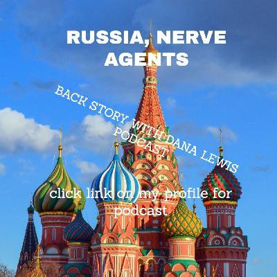Russia Nerve Agents - an emboldened more repressive Putin